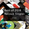 Best Of 2018 - Reissue Singles