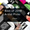 best of 2018 - Artist picks